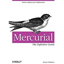 [(Mercurial: The Definitive Guide)] [By (author) Bryan O'Sullivan] published on (July, 2009)