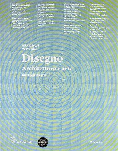 Disegno. Architettura e arte. Con eserciziario. Per le Scuole superiori. Con e-book. Con espansione online