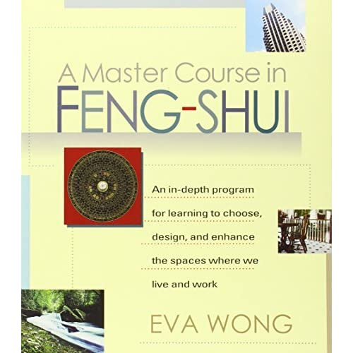 A Master Course in Feng Shui by Eva Wong(2001-07-01)