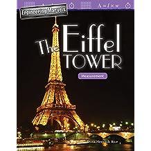 Engineering Marvels: The Eiffel Tower: Measurement (Grade 4) (Mathematics Readers)