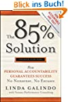 The 85% Solution: How Personal Accoun...
