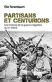 Partisans et centurions