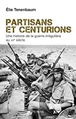 Partisans et centurions de Elie TENENBAUM