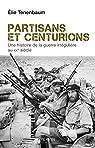 Partisans et centurions par Tenenbaum