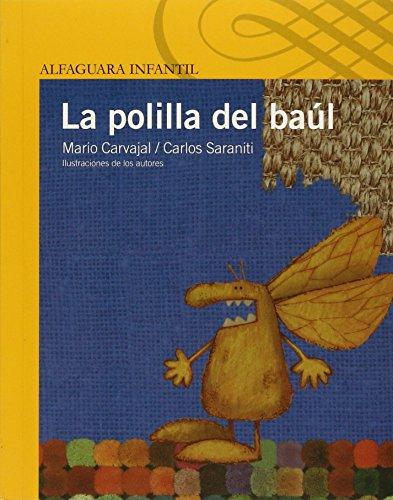 LA Polilla Del Baul (Beginning Readers) por Mario Carvajal