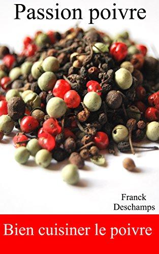 Poivre du monde par Franck Deschamps