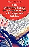 Este libro es un estudio realizado en base a las sagradas escrituras con respecto a la aparición de las enfermedades sobre la humanidad.