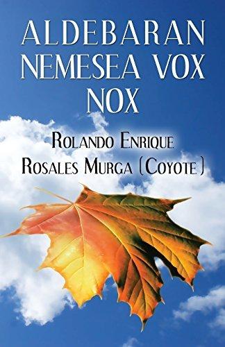 Aldebaran Nemesea Vox Nox by Rolando Enrique Rosales Murga (Coyote) (2015-06-08)