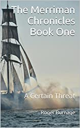 A Certain Threat (The Merriman Chronicles Book 1)
