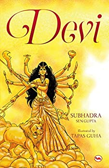 Devi by [Gupta, Subhadra Sen]