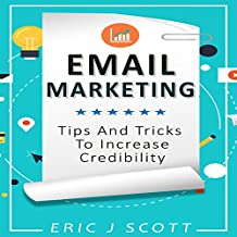 Email Marketing: Tips and Tricks to Increase Credibility