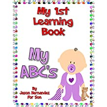 My 1st Learning Book : My ABC's (English Edition)