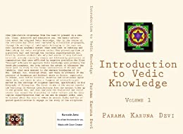 Introduction to Vedic Knowledge (Volume 1) (English Edition) di [Devi, Parama]