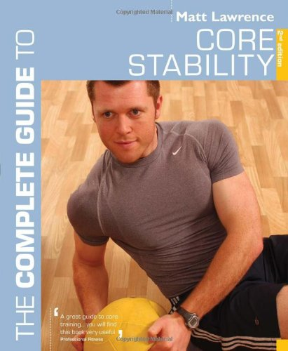 Complete Guide to Core Stability (Complete Guides)