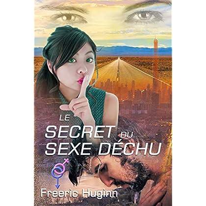 Le secret du sexe déchu