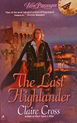 The Last Highlander (Time Passages Romance Series , No 13) by Claire Cross (1998-08-01)