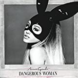 Dangerous Woman (Édition Deluxe)
