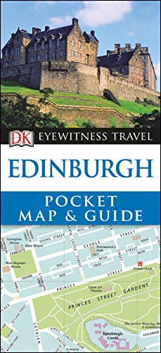 Edinburgh Pocket Map and Guide (DK Eyewitness Travel Guide)