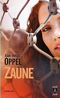Zaune par Jean-Hugues Oppel