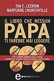 Il libro che nessun papa ti farebbe mai leggere (eNewton Saggistica)