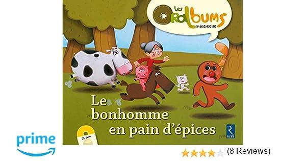 Le Bonhomme En Pain D Epices Cd Audio Amazon Fr Chantal