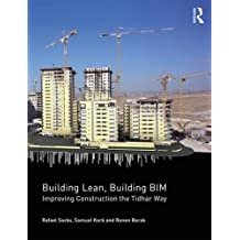 Building Lean, Building Bim: Improving Construction the Tidhar Way