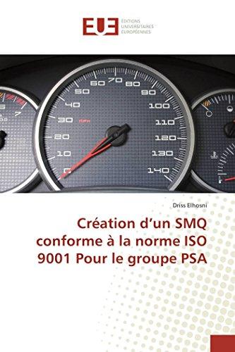 Creation d'un Smq Conforme a la Norme Iso 9001 pour le Groupe Psa