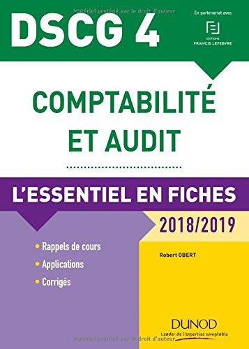 DSCG 4 - Comptabilité et audit - 7e éd. - L'essentiel en fiches - 2018/2019 par Robert Obert