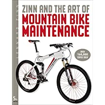 Zinn & the Art of Mountain Bike Maintenance by Lennard Zinn (2010-11-01)