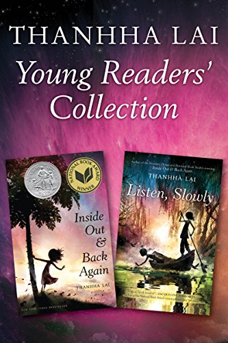 Thanhha Lai Young Readers' Collection: Inside Out and Back Again and Listen, Slowly (English Edition)