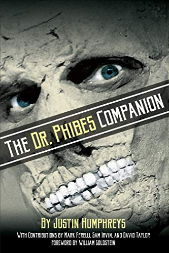 The Dr. Phibes Companion: The Morbidly Romantic History of the Classic Vincent Price Horror Film Series (English Edition)