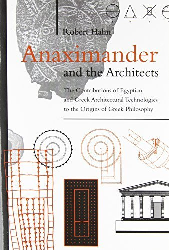 Anaximander and the Architects: The Cont...