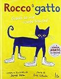 Rocco il gatto. Ediz. illustrata