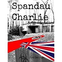 Spandau Charlie