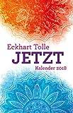 Jetzt: Taschenkalender 2018 - Eckhart Tolle