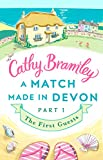A Match Made in Devon - Part One: The First Guests