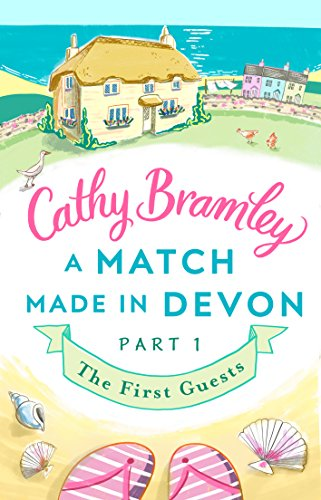 A Match Made in Devon - Part One: The First Guests (English Edition) - Cottage White Queen