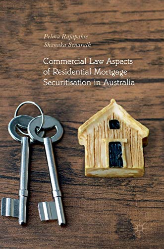 Commercial Law Aspects of Residential Mortgage Securitisation in Australia