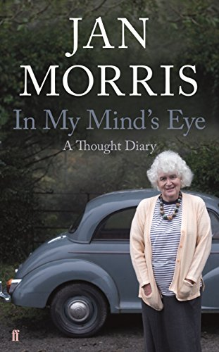 In My Mind's Eye: A Thought Diary (English Edition) por Jan Morris