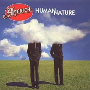 America - Human Nature - CD