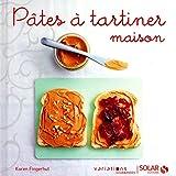 PATES A TARTINER MAISON -VG- by KAREN FINGERHUT