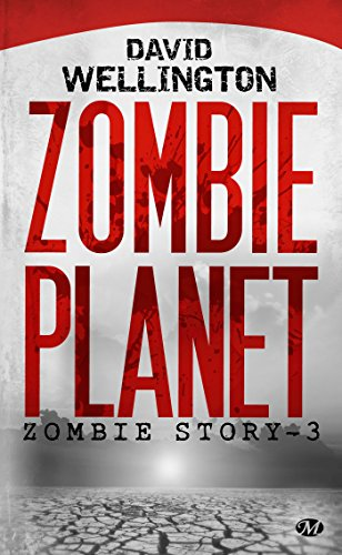 Zombie Story, Tome 3: Zombie Planet
