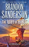 The Way of Kings (The Stormlight Archive) by Sanderson, Brandon (2011) Mass Market Paperback