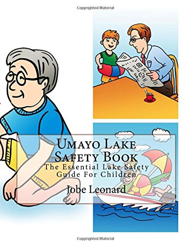 Umayo Lake Safety Book: The Essential Lake Safety Guide For Children