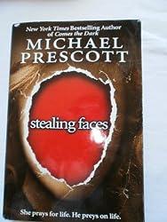 Stealing Faces by Michael Prescott