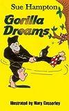 Gorilla Dreams by Sue Hampton (2014-08-07)
