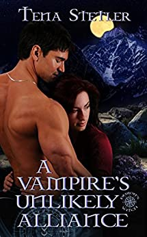 A Vampire's Unlikely Alliance  (Demon's Witch Series Book 3) by [Stetler, Tena]