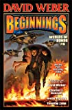 Beginnings: Worlds of Honor 6 (Worlds of Honor (Weber), Band 6)