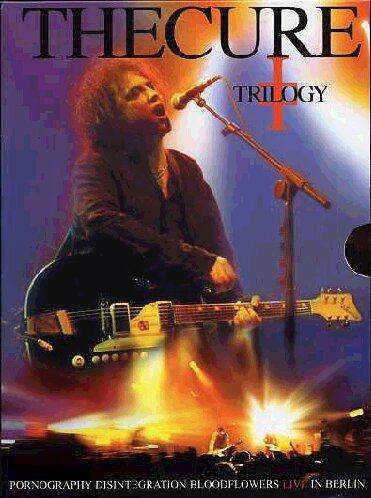 The Cure - Trilogy - Live In Berlin