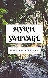 Myrte Sauvage par Bertrand